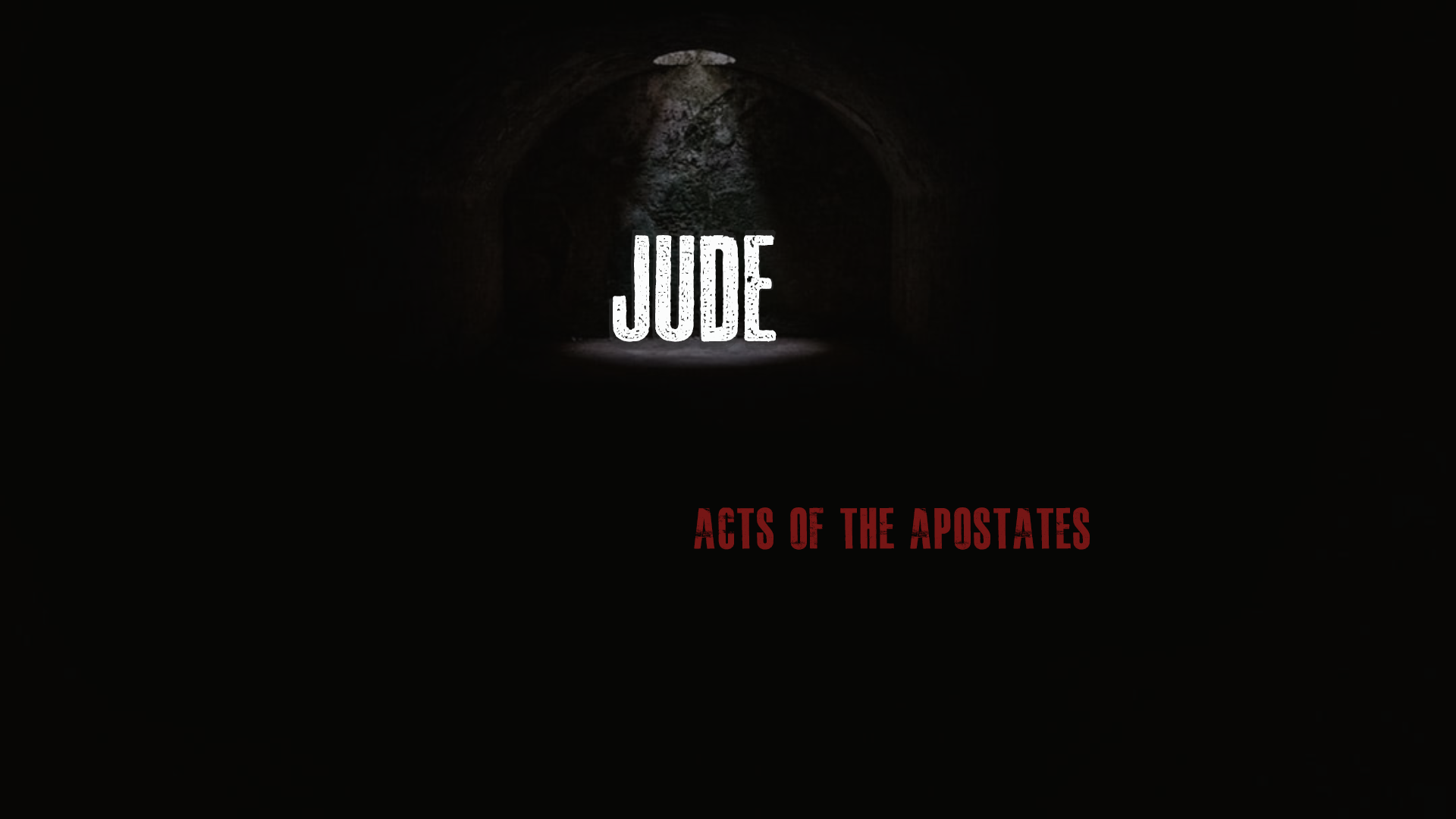 Jude: Acts of Apostates
